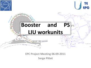 Booster     and     PS  LIU  workunits
