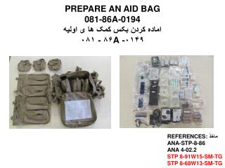 PREPARE AN AID  BAG  081-86A-0194  اماده کردن بکس کمک ها ی اولیه  ۰۱۴۹-  A ۸۶ - ۰۸۱