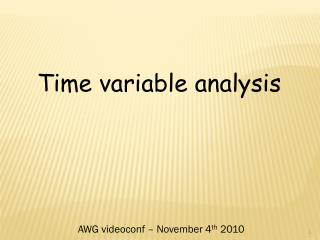 Time variable  analysis
