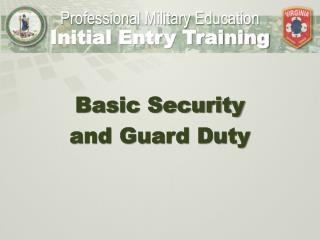 Basic Security and Guard Duty