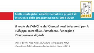 Scelte strategiche, obiettivi tematici e priorità di  intervento della programmazione 2014-2020