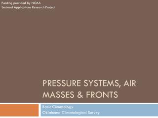 Pressure systems, air masses & fronts