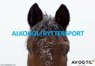 ALKOHOL|RYTTERSPORT