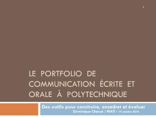 Le  portfolio  de communication  �crite  et orale  �  Polytechnique
