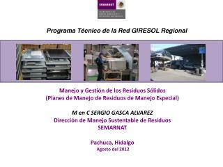 Programa Técnico de la Red GIRESOL  Regional