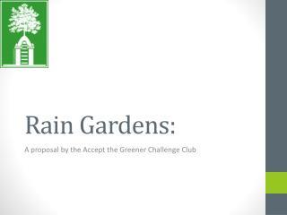 Rain Gardens: