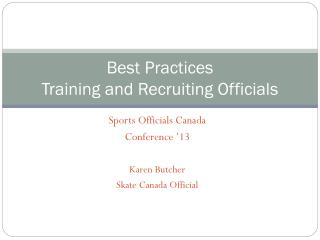 Best Practices Training and Recruiting Officials