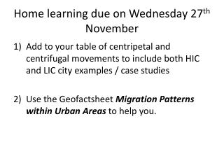 Home learning due on Wednesday 27 th  November