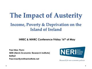 The Impact of Austerity Income, Poverty & Deprivation on the Island of Ireland