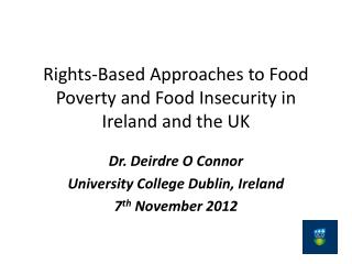 Rights-Based Approaches to Food Poverty and Food Insecurity in Ireland and the UK