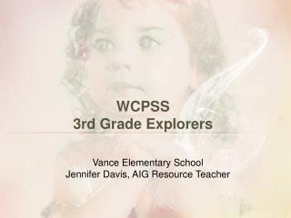 WCPSS  3rd Grade Explorers