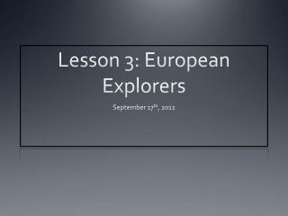 Lesson 3: European Explorers