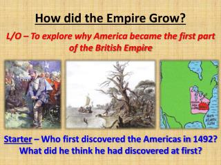How did the Empire Grow?