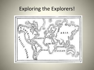 Exploring the Explorers!