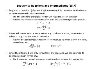 Sequential Reactions and Intermediates (25.7)