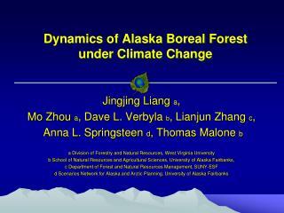 Dynamics of Alaska Boreal Forest  under Climate Change