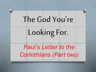 The God You're Looking For.