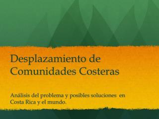 Desplazamiento de Comunidades Costeras