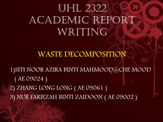 UHL 2322 ACADEMIC REPORT WRITING WASTE DECOMPOSITION