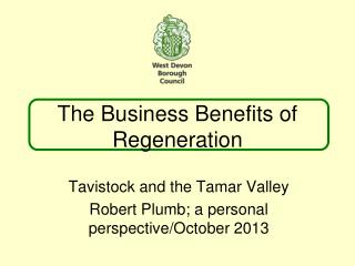 The  Business Benefits  of Regeneration