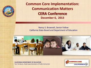 Common  Core  Implementation: Communication Matters CERA Conference December 6,   2013