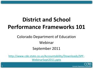 District and School Performance Frameworks 101