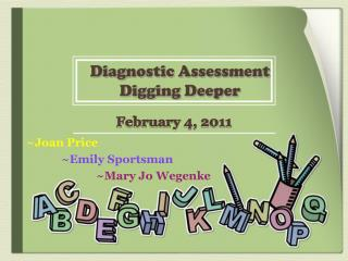 Diagnostic Assessment Digging Deeper