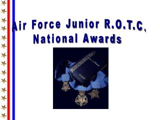 Air Force Junior R.O.T.C. National Awards