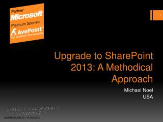 Upgrade to SharePoint 2013: A Methodical Approach