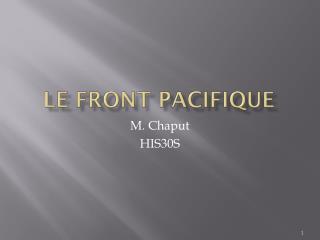 Le front Pacifique