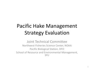 Pacific Hake Management Strategy Evaluation