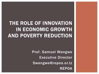 The Role of Innovation in Economic Growth and Poverty Reduction