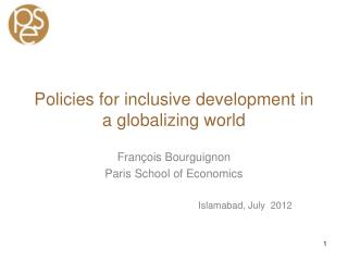 Policies  for inclusive  development  in a  globalizing  world
