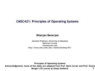 CMSC421: Principles of Operating Systems