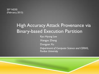 High Accuracy Attack Provenance via Binary-based Execution Partition
