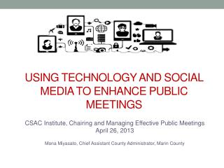 Using Technology and Social Media to Enhance Public Meetings