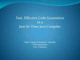 Fast, Effective Code Generation in a Just-In-Time Java  C ompiler