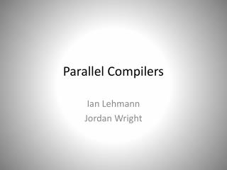 Parallel Compilers