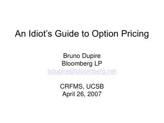 An Idiot s Guide to Option Pricing