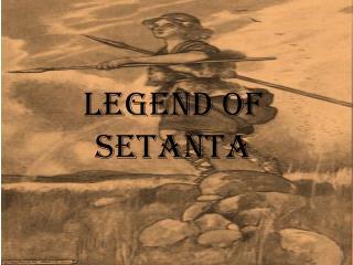 Legend of Setanta