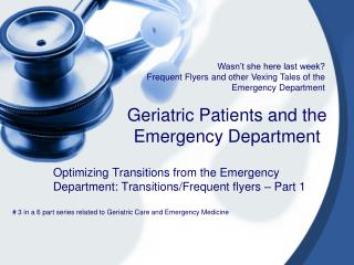 Geriatric Patients and the Emergency Department