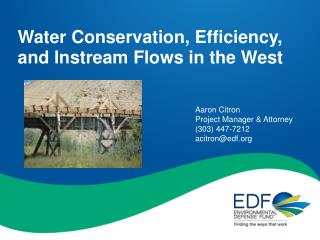 Water Conservation, Efficiency, and  Instream  Flows in the West