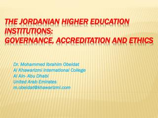 The Jordanian Higher Education institutions: Governance, Accreditation and Ethics