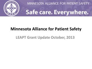 Minnesota Alliance for Patient Safety
