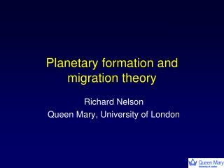 Planetary formation and migration theory