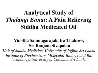 Analytical  Study of  Thalangi Ennai :  A Pain Relieving  Siddha  Medicated Oil