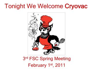 Tonight We Welcome  Cryovac