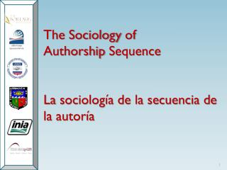 The Sociology  of  Authorship Sequence La  sociología de la secuencia de la autoría