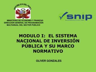 MODULO I:  EL SISTEMA NACIONAL DE INVERSI N P BLICA Y SU MARCO NORMATIVO