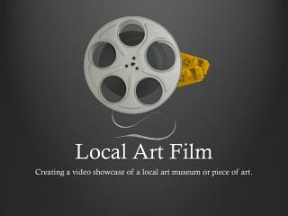 Local Art Film
